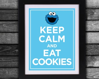 Keep Calm and Eat Cookies - Instant Downloadable Print