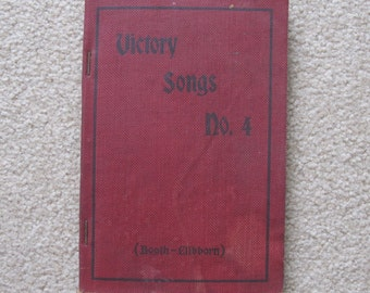 Antique 1920s Gospel Hymns Book Victory Songs No. 4 (Booth - Clibborn) by Agnew Demarest