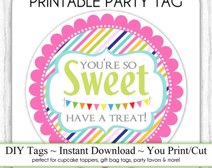 Have a Sweet Treat Tag, Instant Download, Wedding Favors, Birthday Favors, Rainbow Have a Treat, DIY, Sticker or Tag, You Print, Cut