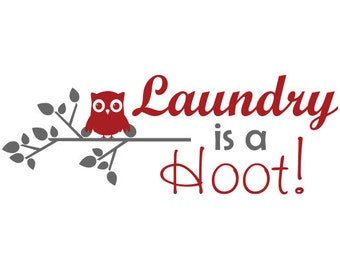 Laundry Room Sign: Laundry Is A Hoot Owl Wall Decal - Laundry Wall Sticker