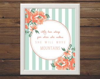 PRINTABLE, Let Her Sleep for When She Wakes She Will Move Mountains, baby girl nursery print, girl nursery quote, girl shower print, coral