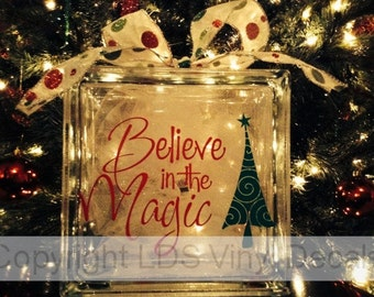 Believe in the Magic - Christmas Vinyl Lettering for Glass Blocks - Craft Decals