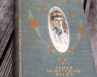An Old Sweetheart of Mine Antique Book