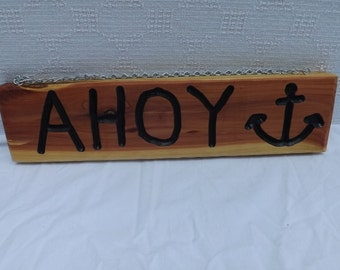 Smooth Edged Cedar Ahoy Sign Welcomes people with a Nautical Flair