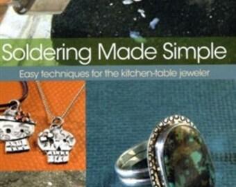New Soldering Made Simple Book by Silvera, Joe wa 580-064