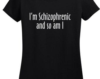 Ladies Im Schizophrenic T-shirt