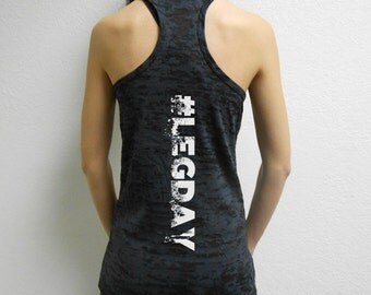 Womens #LEGDAY Tank Top. #LEGDAY Tank. #LegDay Womens Burnout Tank Top. Cross Training Tank Shirt. Womens Workout Tank. Workout Burnout.