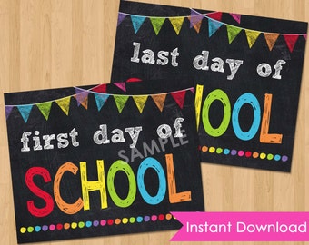 First Day of School Printable INSTANT DOWNLOAD - First and Last Day of School Chalkboard Sign 8x10 - Back to School Sign Printable 1st Day