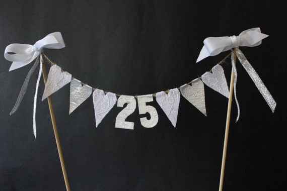 25th Silver Wedding Anniversary Cake Topper Cake Bunting