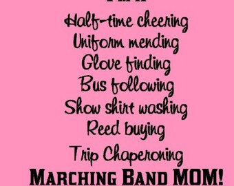 Marching Band Mom Free Shipping!
