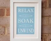 Relax, Soak, Unwind - Gicleé Print