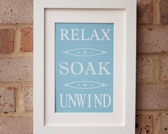 Relax, Soak, Unwind - Giclée Print