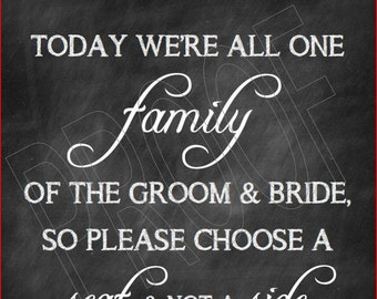 Wedding- Choose a Seat not a Side Chalkboard Print 11x14- Instant Download