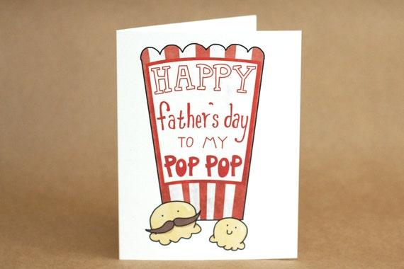 Happy Father's Day Funny Card. Popcorn Pop Pop. Blank. Illustration and Lettering. Eco Friendly. 100% Percent Recycled Paper.
