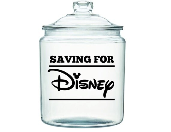 Saving For Disney Jar Decal Multiple Sizes Available Decal