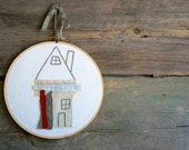 Little House No. 22 - Hand Embroidery Hoop Art - Rustic Folk Art - Ready To Ship