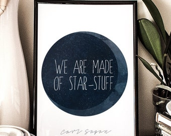 We are made of star-stuff, Carl Sagan Quote, Printable Poster, Cosmos, Typographic,  wall decor,