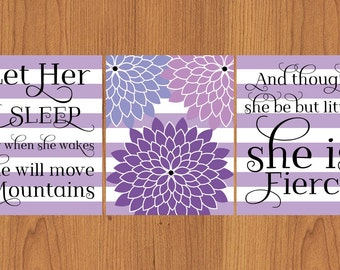 Let Her Sleep For When She Wakes And Though She Be But Little She is Fierce Nursery Wall Art Floral Purple White Stripes 3 8x10 Prints(154B)