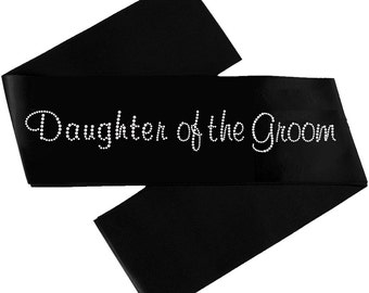 Daughter of the Groom Satin Sash with Crystals