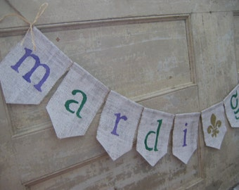 Mardi Gras Banner, Mardi Gras Bunting, Fat Tuesday Garland, Mardi Gras Sign, Mardi Gras Decor, Photo Prop, Burlap, Rustic,