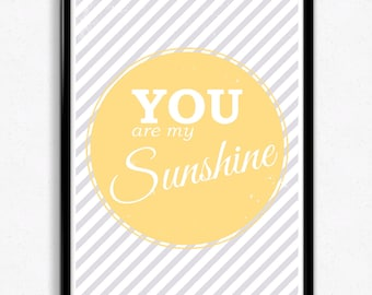 Your Are My Sunshine Typographic Print