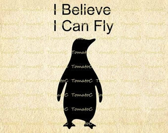 I Believe I Can Fly Digital Image Download for Transfer Tea Towel Totes Pillows Burlap Print on Paper.T067