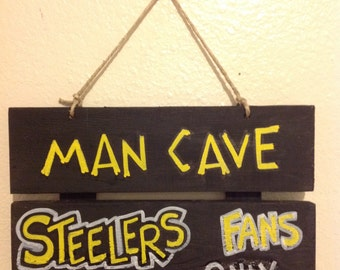 Pittsburgh Steelers Man Cave Sign
