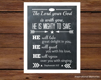 "Framed Bible Verse Print - Chalkboard Print - Arrow - Zephaniah 3:17 "" The Lord your God is with you, He is mighty to save...""  Home Decor"