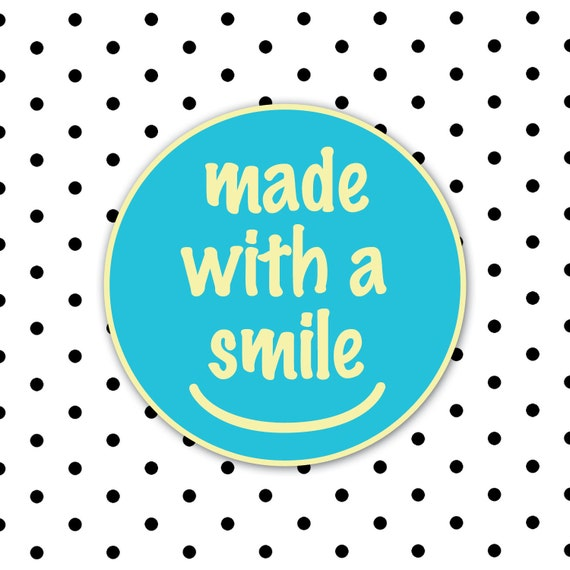 """Round """"made with a smile"""" Label"""