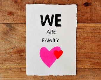 We are family, handmade inspirational Quote, for a new family member