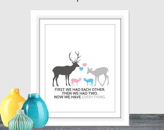 First we had each other then we had two now we have everything boy and girl nursery art blue pink deer family, twin, 8x10 instant download