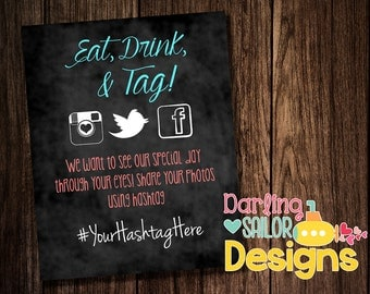 Eat, Drink and Tag! Hashtag wedding sign, compatible with Instagram, Twitter, Facebook wedding sign, You choose colors! Digital or Print