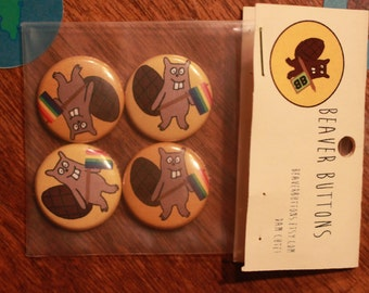 LGBT beavers!  Four pack of one-inch buttons