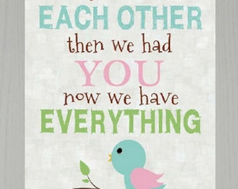 """First We Had Each Other Bird Pink Green Decor Art Framed Picture 16x20"""""""