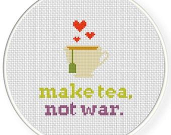 Make Tea Not War PDF Cross Stitch Pattern - Instant Download - Modern Chart
