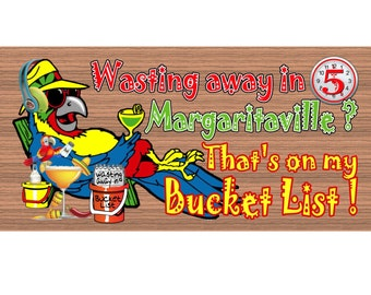 Handmade Wood sign, Margaritaville sign - Margaritaville plaque - Beach sign - Beach plaque - Tropical sign - Bucket List GS870