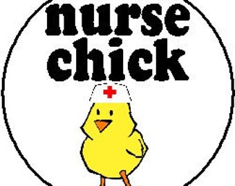 """Nurse Chick - Nursing Cute Funny Humor 1.25"""" 2.25"""" Pinback Button Badge Pin Magnet Keychain (at66)"""