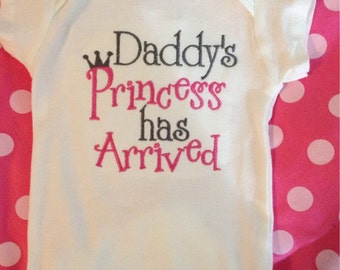 Daddys Princess Has Arrived!!! Bodysuit