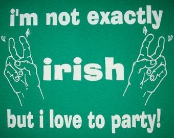 womens i'm not exactly irish but i love to party t shirt funny cute irish green tee american apparel st. patrick's day leprechaun paddys