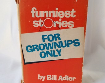 Book: funniest stories, for grownups only