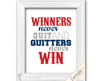 Sports Quote Baseball Theme Teen Boy bedroom Winners Never Quit and Quitters never Win Blue Red Grey Wall Decor printable digital download