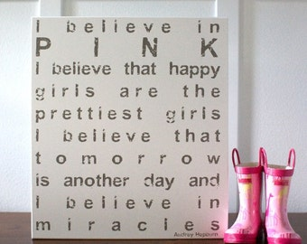 I believe in pink.... decorative wood sign
