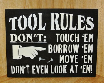 TOOL RULES,Wood Sign,Gift for father,daddy,husband,dad,fathers day,birthday,mechanic,boyfriend,workshop,garage decor,male gift,man sign