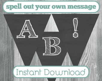 Chalkboard Printable Banner with Letters, Numbers, and Punctuation to Create Your Own - Instant Download, Grey and White