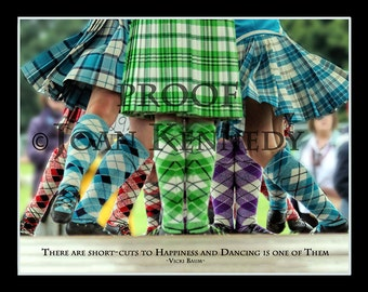 Highland Dance Reel Original Photograph 10x8 inch with inspirational quote