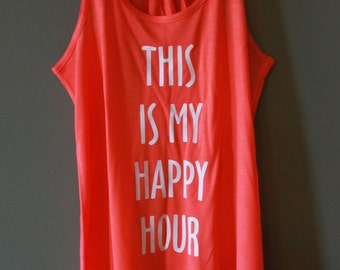 This is My Happy Hour Workout Tank - Coral - White Text
