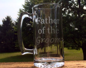 Etched Father of the Groom / Bride Beer Mug