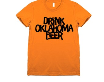 Drink Oklahoma Beer Tee Women's T-Shirt