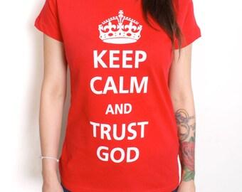 Keep Calm and Trust God Tee