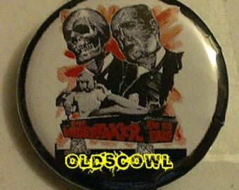 The Undertaker and His Pals Horror Button Pin Badge